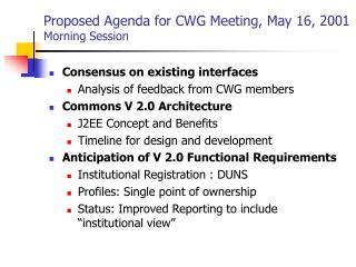 Proposed Agenda for CWG Meeting, May 16, 2001 Morning Session