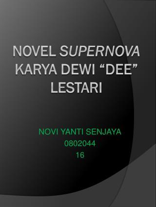 "Novel  supernova  karya dewi ""dee"" lestari"