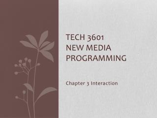TECH 3601  New Media Programming
