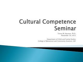 Cultural Competence Seminar