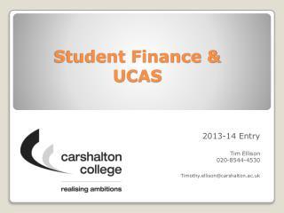 Student Finance & UCAS