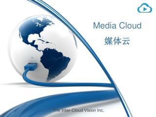 Media Cloud 媒体云