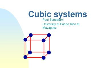 Cubic systems