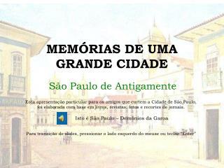 MEMÓRIAS DE UMA GRANDE CIDADE