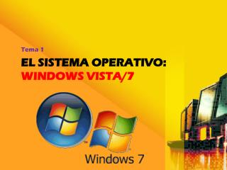 EL SISTEMA operativO: windows vista/7