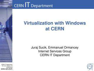 Virtualization with Windows at CERN