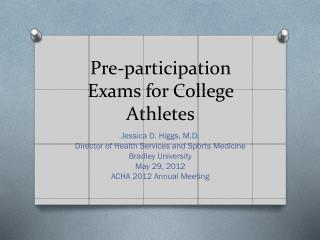 Pre-participation Exams for College Athletes