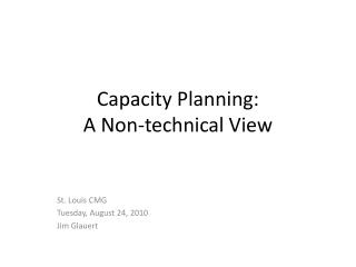 Capacity Planning: A Non-technical View