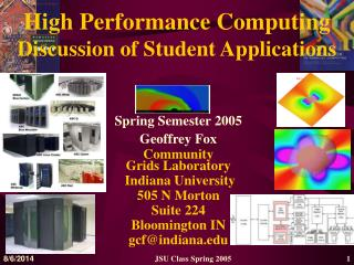 High Performance Computing  Discussion of Student Applications