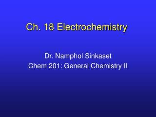 Ch. 18 Electrochemistry