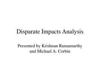 Disparate Impacts Analysis