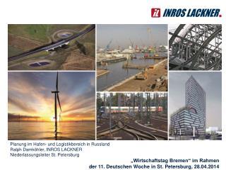 Planung im Hafen- und Logistikbereich in Russland  Ralph Damköhler, INROS  LACKNER