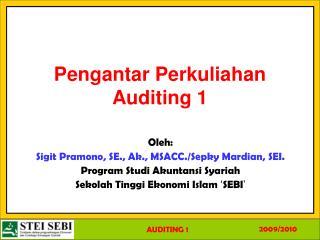 Pengantar Perkuliahan Auditing 1