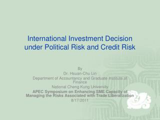 International Investment Decision  under Political Risk and Credit Risk