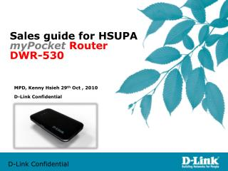 Sales guide for HSUPA  myPocket  Router DWR-530