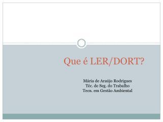 Que é  LER/DORT?