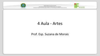 4 Aula - Artes