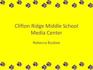 Clifton Ridge Middle School Media Center