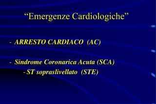 """""""Emergenze Cardiologiche"""""""