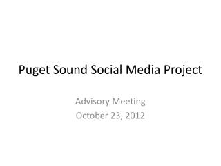 Puget Sound Social Media Project