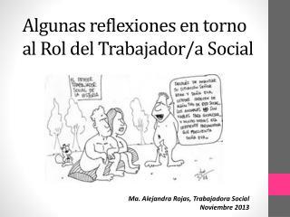 Algunas reflexiones en torno al Rol del Trabajador/a Social