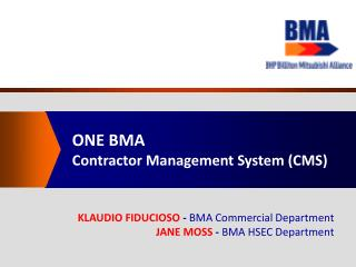 ONE BMA   Contractor Management System CMS
