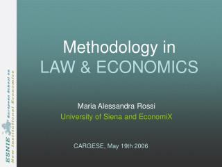 Methodology in  LAW  ECONOMICS