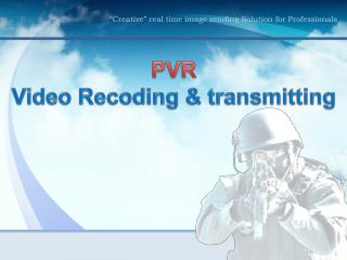 PVR Video Recoding & transmitting