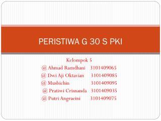 PERISTIWA G 30 S PKI