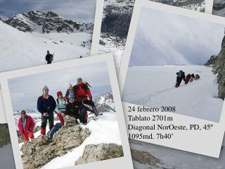 24 febrero 2008 Tablato 2701m Diagonal NorOeste, PD, 45º 1095md. 7h40'