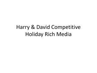 Harry & David Competitive Holiday Rich Media