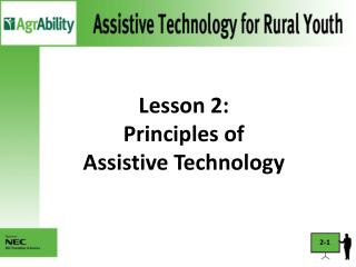 Lesson 2:  Principles of  Assistive Technology