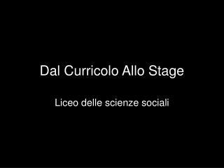 Dal Curricolo Allo Stage