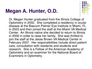 Megan A. Hunter, O.D.