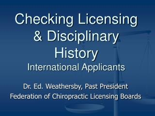 Checking Licensing & Disciplinary History International Applicants
