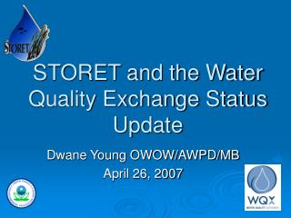 STORET and the Water Quality Exchange Status Update