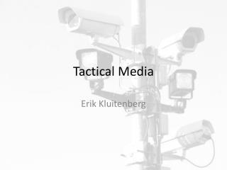 Tactical  Media