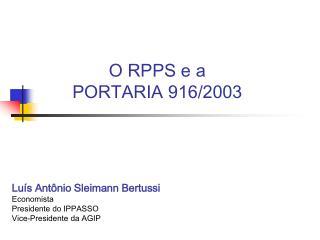 O RPPS e a PORTARIA 916/2003