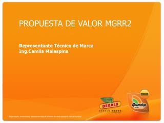 PROPUESTA DE VALOR MGRR2