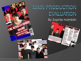 MAIN PRODUCTION EVALUATION