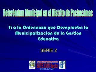 Referéndum Municipal en el Distrito de Pachacámac