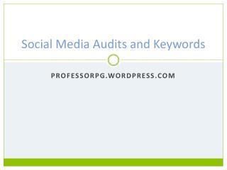 Social Media Audits and Keywords