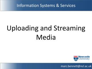 Uploading and Streaming Media
