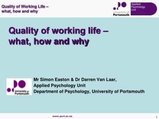 Quality of working life    what, how and why