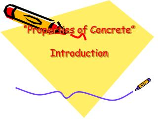 """Properties of Concrete"" Introduction"