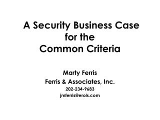 A Security Business Case for the  Common Criteria