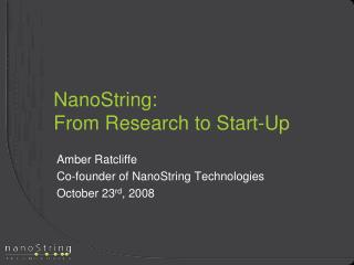 NanoString:  From Research to Start-Up