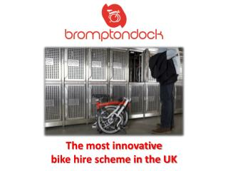 The  most innovative  bike hire scheme in the UK