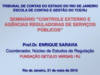 TRIBUNAL DE CONTAS DO ESTADO DO RIO DE JANEIRO ESCOLA DE CONTAS E GESTÃO DO TCE/RJ