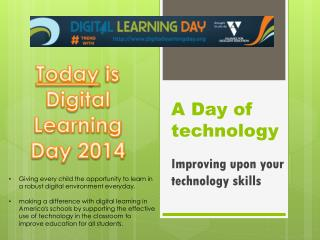 A Day of technology